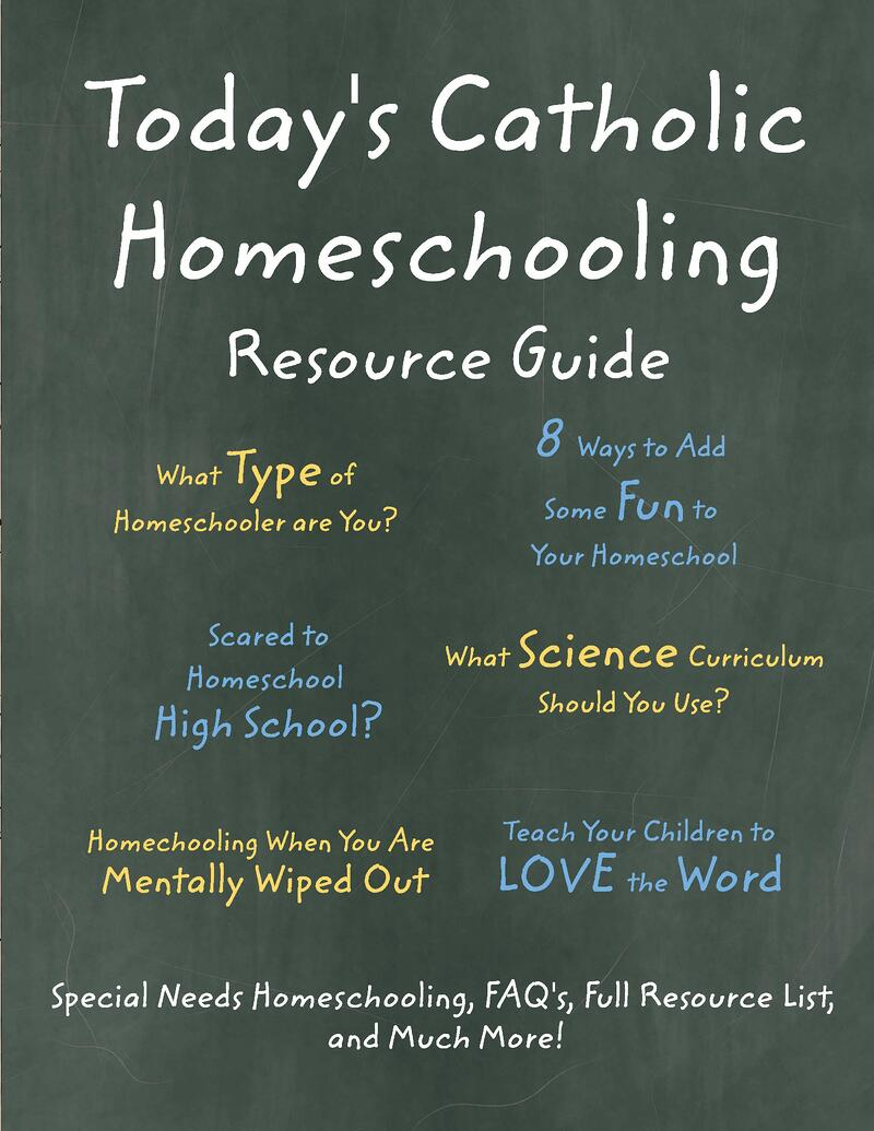 Today's Catholic Homeschooling Resource Guide