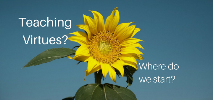 """""""Teaching virtues? Where do we start?"""" by Sterling Jaquith (CatholicMom.com)"""