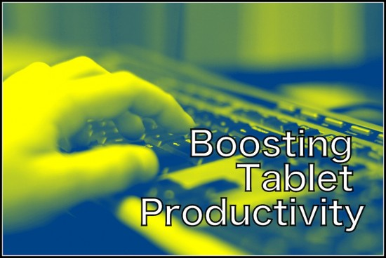 boosting tablet productivity