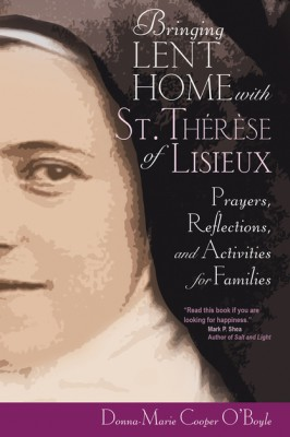 bringing lent home with st therese