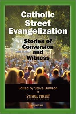 catholic street evangelization