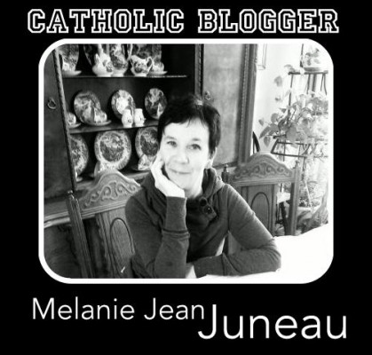 catholicblogger-melaniejeanjuneau
