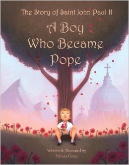 cover-The Story of St. John Paul II- the Boy Who Became Pope