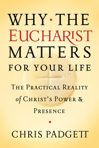 cover-why the eucharist matters