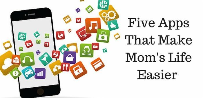 custom-Custom_Size___Five Apps That Make Mom's Life Easier