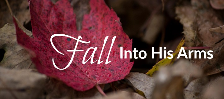 """Fall Into His Arms"" by Sterling Jaquith for CatholicMom.com"