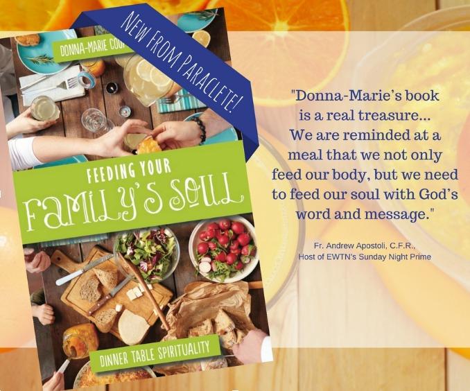 """Book Notes: """"Feeding Your Family's Soul"""" (CatholicMom.com)"""