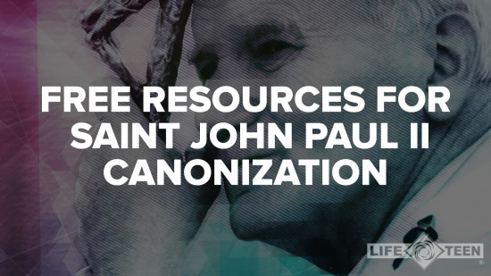 free resources for JPII canonization