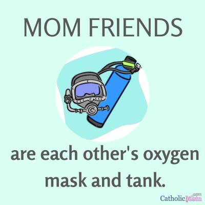 mom friends oxygen