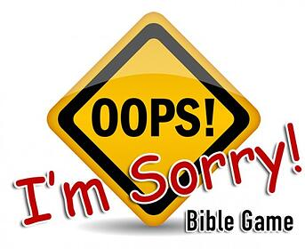oops im sorry bible game