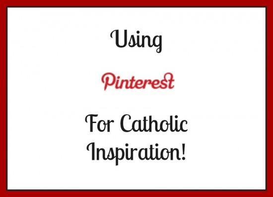 pinterest-catholic-inspiration