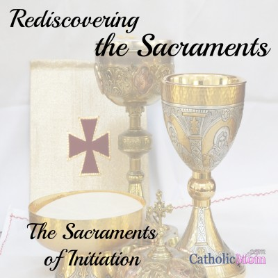 rediscovering the sacraments - initiation