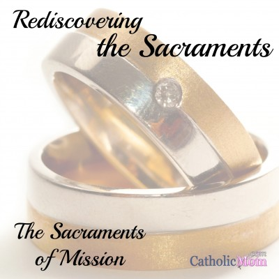 rediscovering the sacraments - mission.jpg