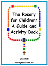 The Rosary for Children: A Guide and Activity Book