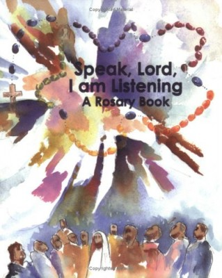 speak Lord I am listening Rosary prayer book