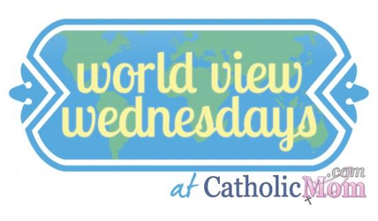 World View Wednesdays