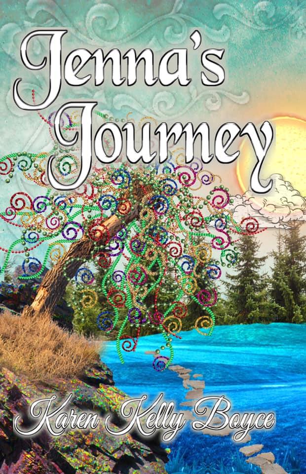 Jennas Journey by Karen Kelly Boyce