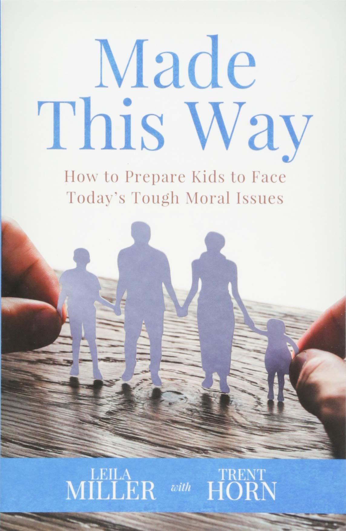 Made This Way by Leila Miller and Trent Horn-book cover