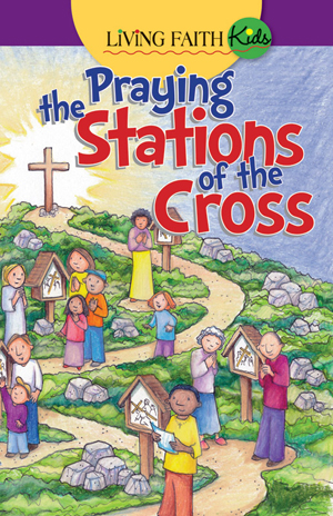 Praying the Stations of the Cross