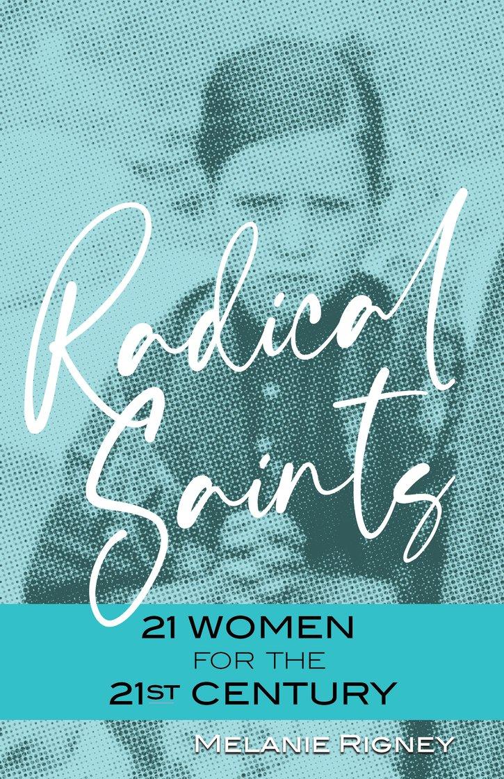 Radical Saints
