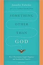 Something Other Than God