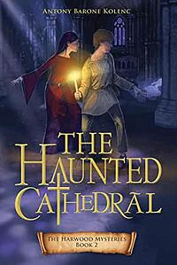 The Haunted Cathedral