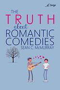 Truth About Romantic Comedies