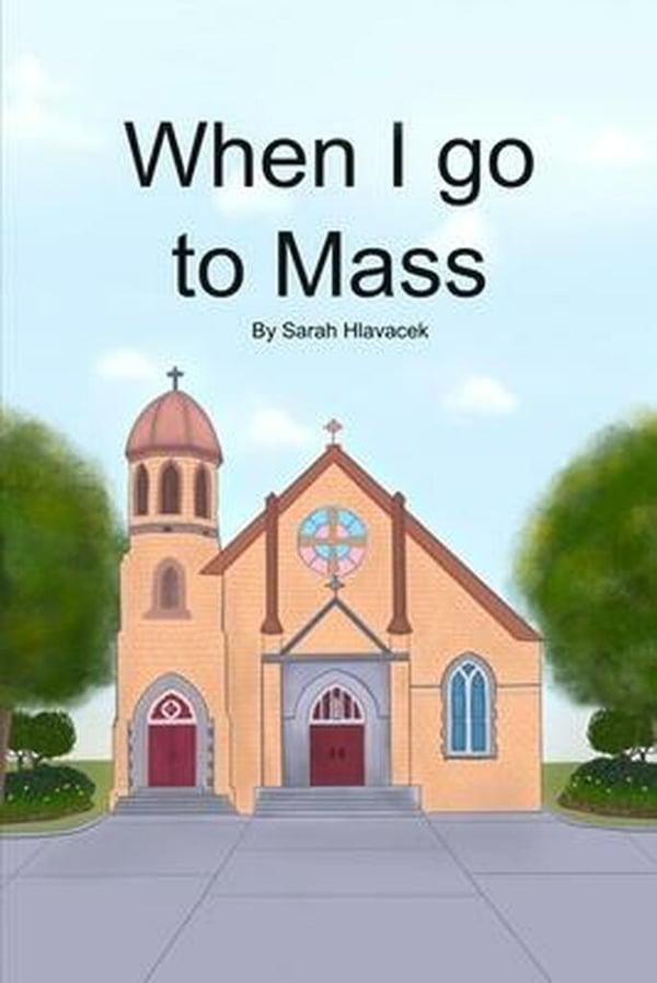 When_I_got_to_Mass
