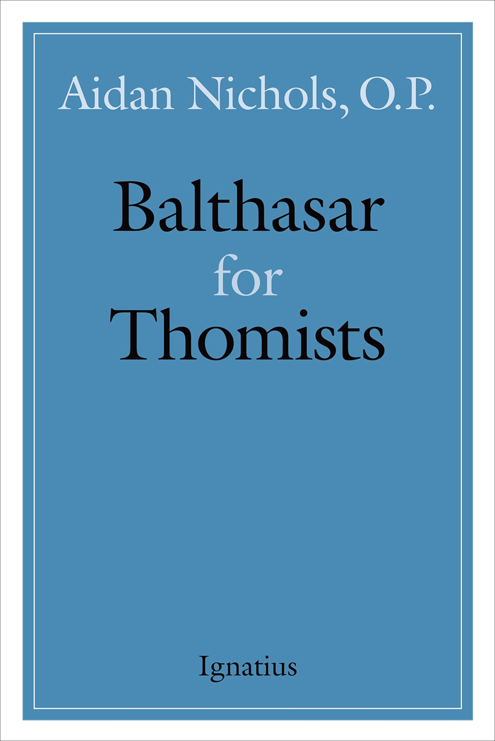 balthasar for thomists