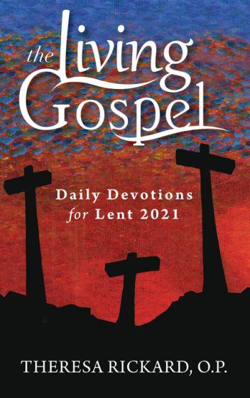 living gospel lent 2021