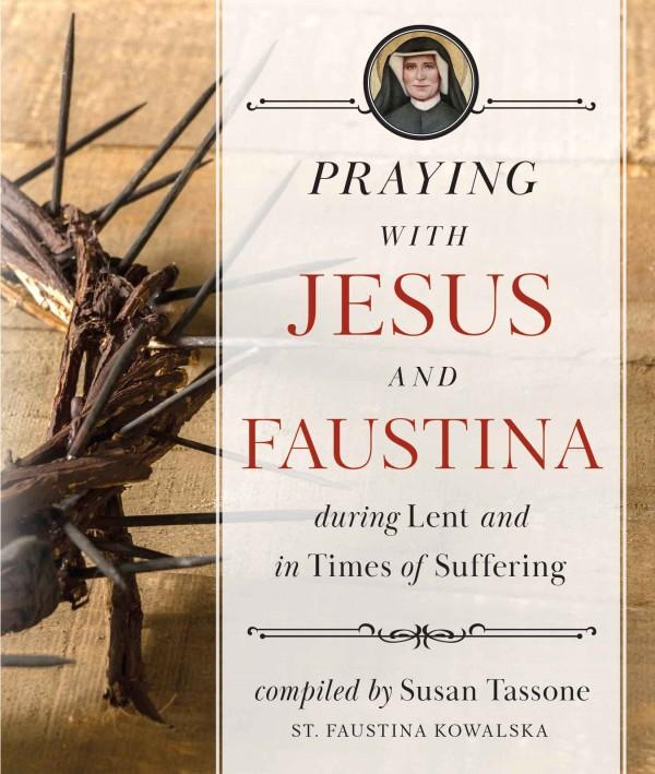 praying with jesus and faustina