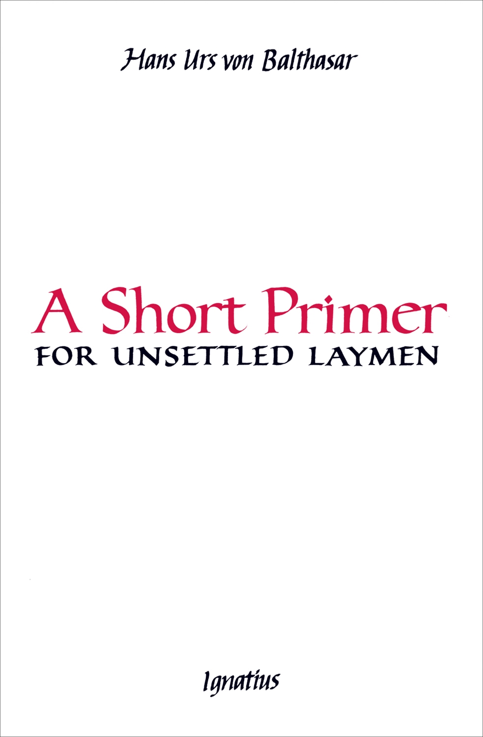 short primer for unsettled laymen
